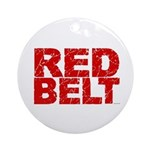 RED BELT 1 Ornament (Round)