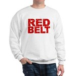 RED BELT 1 Sweatshirt