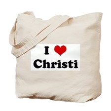 I Love Christi Tote Bag