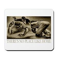 No Place Like Home Baseball Mousepad