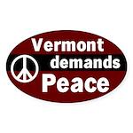 Vermont Demands Peace Oval sticker