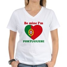 Be Mine I'm Portuguese Shirt