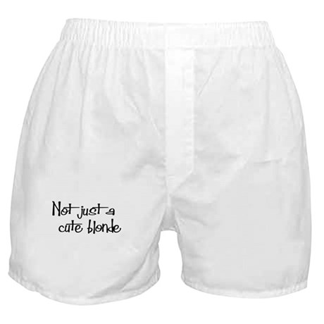 Not just a cute blonde! Boxer Shorts