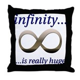 Infinity is Really Huge Throw Pillow
