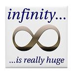 Infinity is Really Huge Tile Coaster