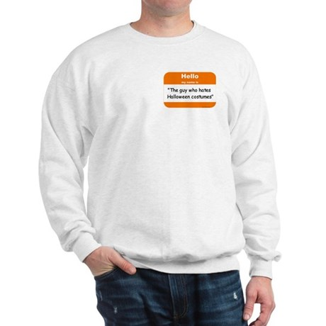 Anti-Halloween Sweatshirt