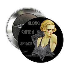 Along Came a Spider Button