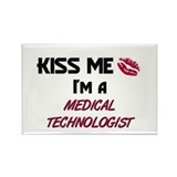Kiss Me I'm a MEDICAL TECHNOLOGIST Rectangle Magne