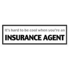 Insurance Agent Bumper Bumper Sticker