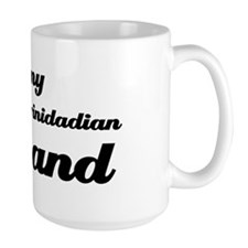 I love my Trinidadian Husband Mug