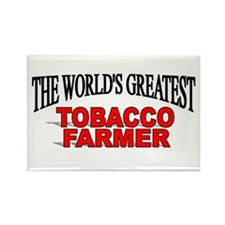 """The Worlds Greatest Tobacco Farmer"" Rectangle Mag"