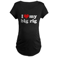 I love my Big Rig T-Shirt