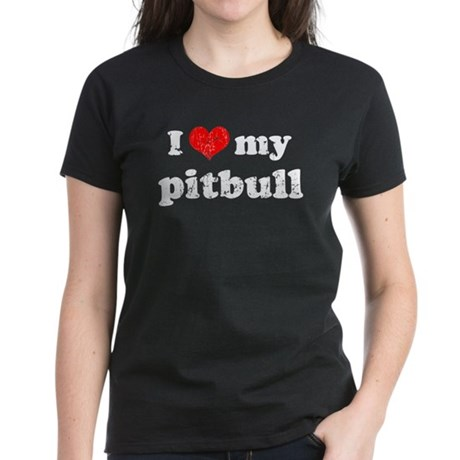 I love my Pitbull Women's Dark T-Shirt