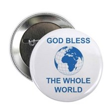 "2.25"" Button (10 pack): God Bless the Whole World"