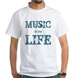 Music is my Life. Shirt