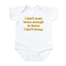 I don't even know enough... Infant Bodysuit