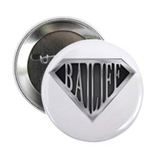 "SuperBailiff(metal) 2.25"" Button (10 pack)"