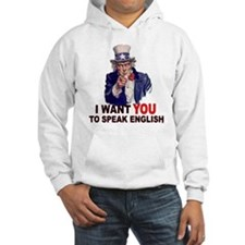 I Want You To Speak English Hoodie