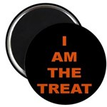I AM THE TREAT (BLK) Magnet