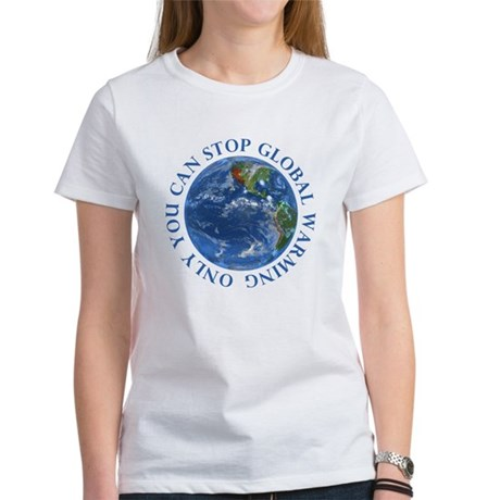 Stop Global Warming Ecology Women's T-Shirt