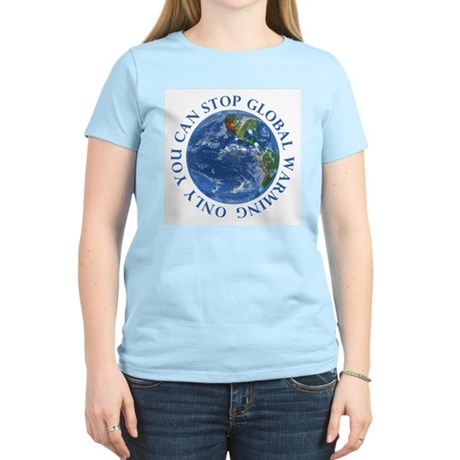 Stop Global Warming Ecology Women's Light T-Shirt