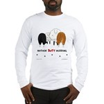 Nothin' Butt Herding Long Sleeve T-Shirt