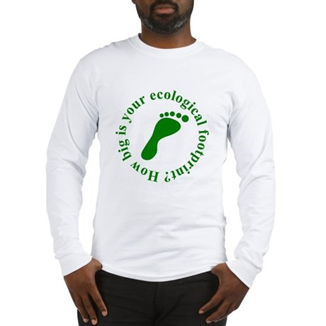 Ecological Footprint Ecology Long Sleeve T-Shirt