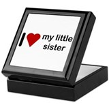 I love my little sister Keepsake Box