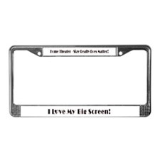 Home Theater Size Matters! License Plate Frame