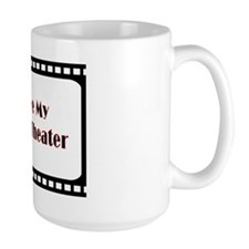 I love my Home Theater Mug Mug