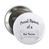 Rat Terrier Proud Parent Button