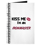 Kiss Me I'm a IRONMASTER Journal