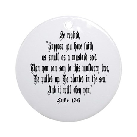 Luke 17:6 NIRV Ornament (Round)