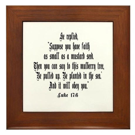Luke 17:6 NIRV Framed Tile