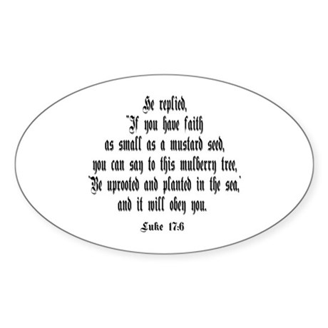 Luke 17:6 NIV Oval Sticker