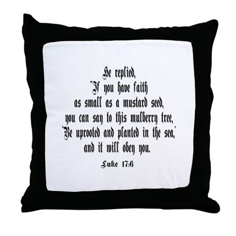 Luke 17:6 NIV Throw Pillow