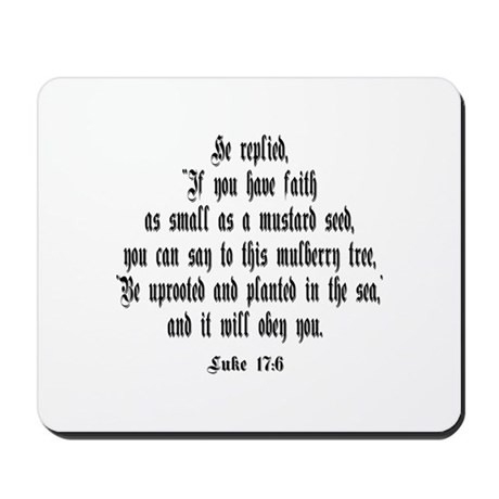 Luke 17:6 NIV Mousepad