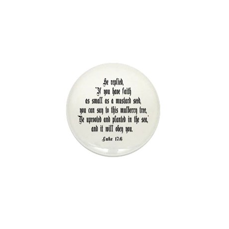 Luke 17:6 NIV Mini Button (10 pack)