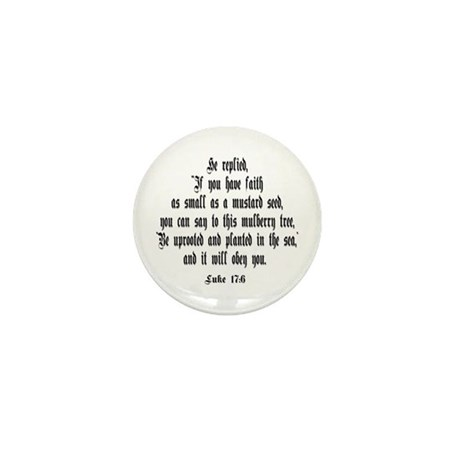 Luke 17:6 NIV Mini Button