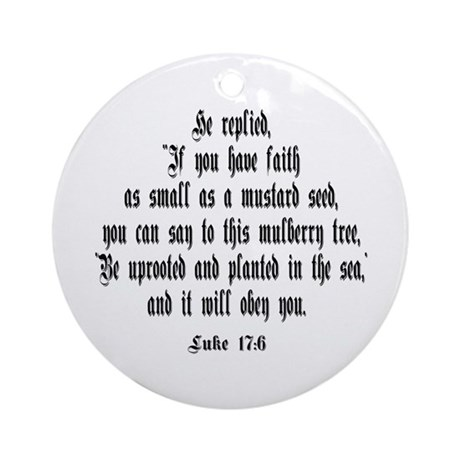 Luke 17:6 NIV Ornament (Round)