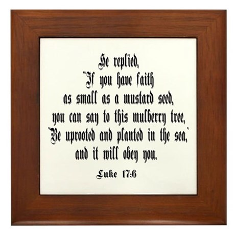 Luke 17:6 NIV Framed Tile