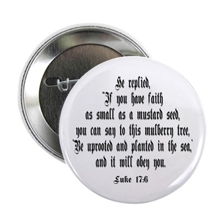 "Luke 17:6 NIV 2.25"" Button (100 pack)"