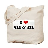 I Love 911 &amp; 411 Tote Bag