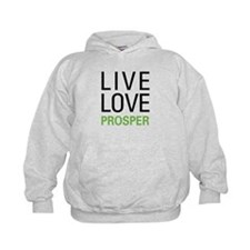 Live Love Prosper Hoodie