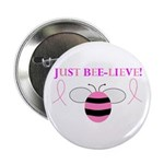 JUST BEE-LIEVE! Button