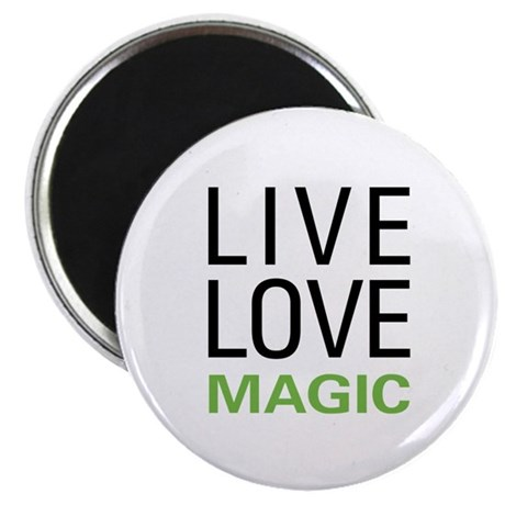 Live Love Magic Magnet