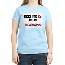 Kiss Me I'm a ILLUMINATOR T-Shirt