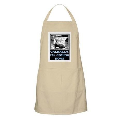 VALHALLA, I'M COMING HOME Apron