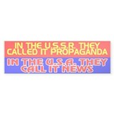 USSR PROPAGANDA = USA NEWS - Bumper Bumper Stickers