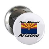San Manuel Arizona Button